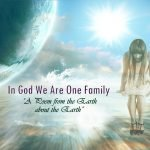 In God We Are One Family – A Poem about the Environment from The Earth