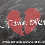 Funny Sayings About Breaking Up