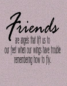 Friends are Angels Wall Quote