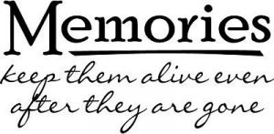Memories Keep Them Alive Wall Words