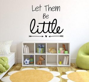 Let Them Be Little Wall Decal