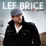 I Drive Your Truck Lee Brice