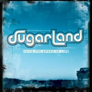 Country Song About Wanting More in Life by Sugarland