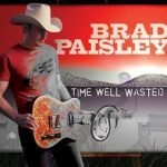 Waitin on a Woman by Brad Paisley