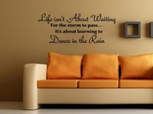 Dancing in the Rain Wall Quote