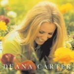 We Danced Anyway Deana Carter