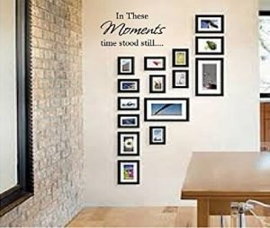 In These Moments Time Stood Still Wall Quote